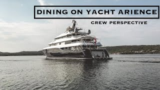 What Dinner Service On a Yacht Looks like | Yacht Arience
