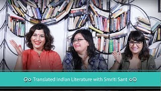 Botcast Episode 34 Translated Indian Literature With Smriti Sant