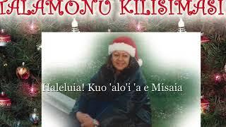 Melenau Lino: HALELUIA KUO 'ALO'I MAI 'AE MISAIA