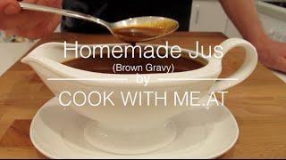 Homemade Jus - Brown Gravy - Cook With Me.at