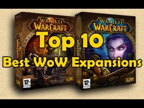 Top 10 Best WoW Expansions (April Fools)
