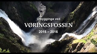 Vøringsfossen 2015 – 2016. Nasjonale turistveger / Norwegian Scenic Routes