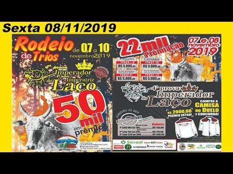 Rodeio de Trios 4º Prova do Imperador e 2ª Imperatriz do Laço -  Sexta 08/11/2019  – Unistalda-RS