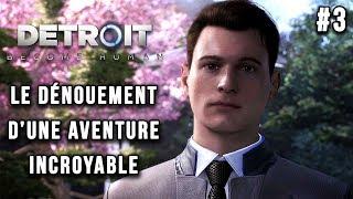 DETROIT Become Human : le dénouement d'une aventure incroyable, PS4 PRO | LET'S PLAY FR #3