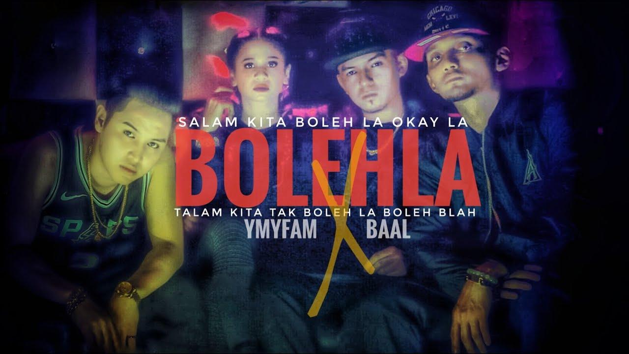BOLEHLA - YMYMFAM FT BAAL - OFFICIAL MUSIC VIDEO