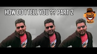How Do I Tell You? #2  | RJ Vignesh Dance Skills | Smile Settai