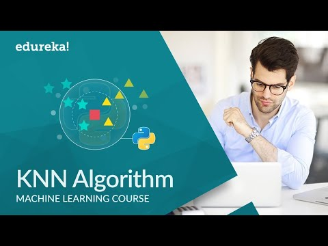 KNN Algorithm Using Python | How KNN Algorithm Works | Python Data Science Training | Edureka