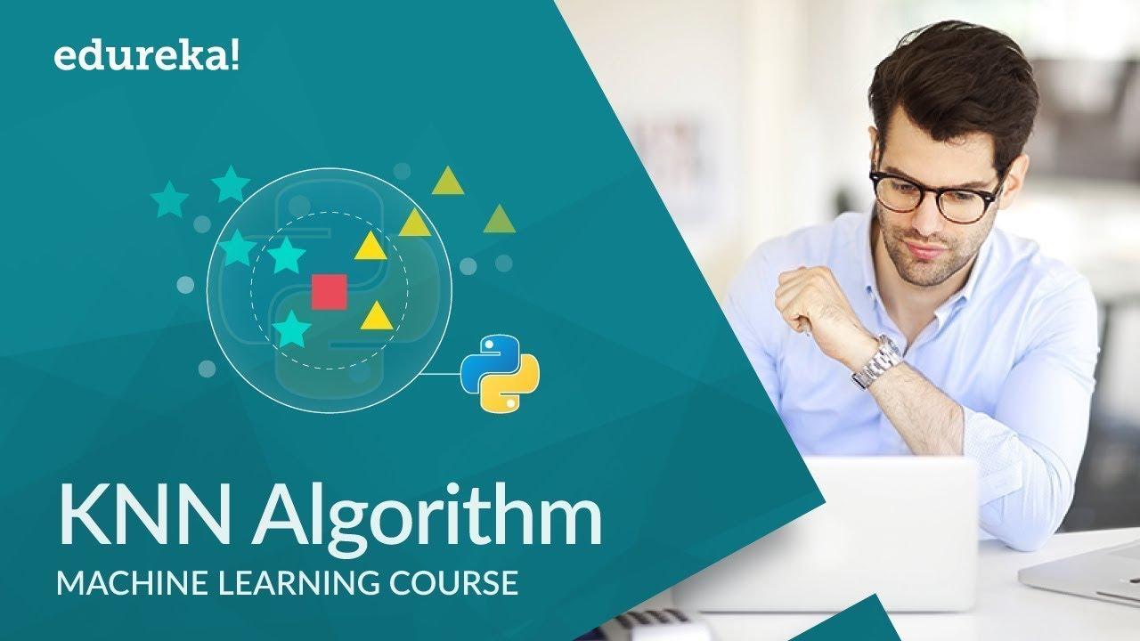KNN Algorithm using Python | K Nearest Neighbors Algorithm | Edureka