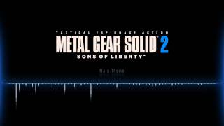 Metal Gear Solid 2 OST  |  Main Theme