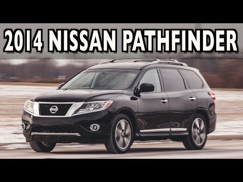 Watch This: 2014 Nissan Pathfinder SUV On Everyman Driver