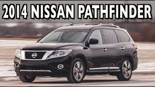 2014 Nissan Pathfinder Review on Everyman Driver