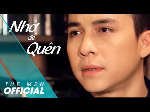 The Men - Nhớ Để Quên (Official MV)