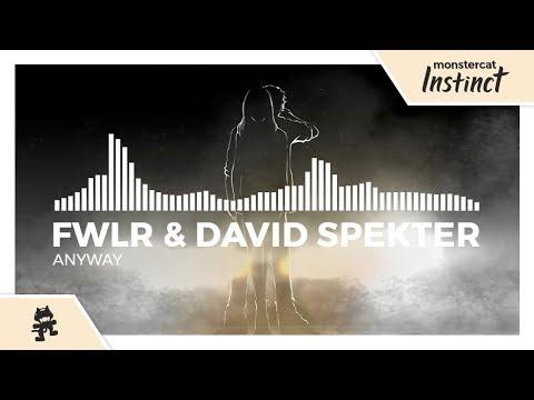 FWLR & David Spekter - Anyway [Monstercat Release]