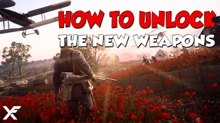 How to unlock the new weapons - Battlefield 1 They Shall Not Pass DLC