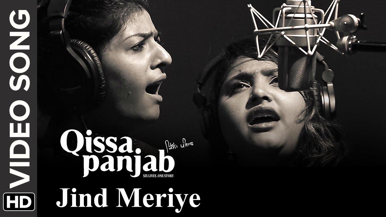 Download Jinde Meriye (Video Song)   Qissa Panjab   Nooran Sisters