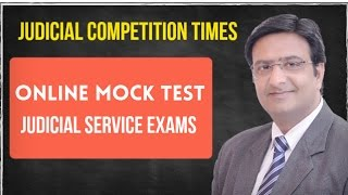 Online Mock Test for Judicial Services Preliminary Exams- JudicialCompetitionTimes in
