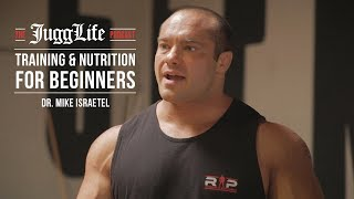 The JuggLife | Dr. Mike Israetel: Training & Nutrition for Beginners