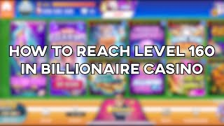 How to reach Level 160 quickly in Billionaire/Huuuge Casino (Tips and Tricks) screenshot 3