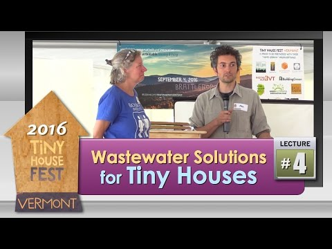 2016 Tiny House Fest # 4: Waste Water Solutions