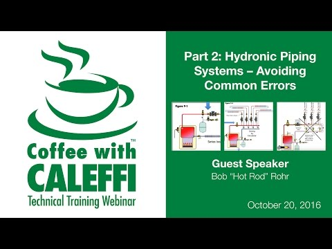 Hydronic Piping Systems – Avoiding Common Errors (Part 2)