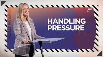 Handling Pressure - Pastor Holly Wagner thumbnail