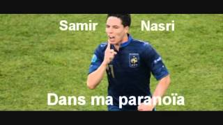 Dans ma paranoïa - Samir Nasri