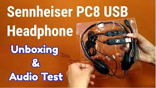 sennheiser PC8 USB Headphone with Mic Unboxing and Audio Test