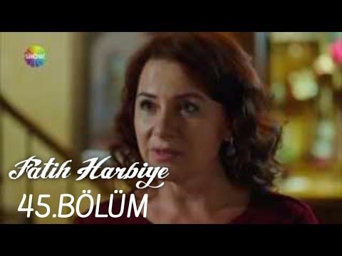 Fatih Harbiye 45.Bölüm