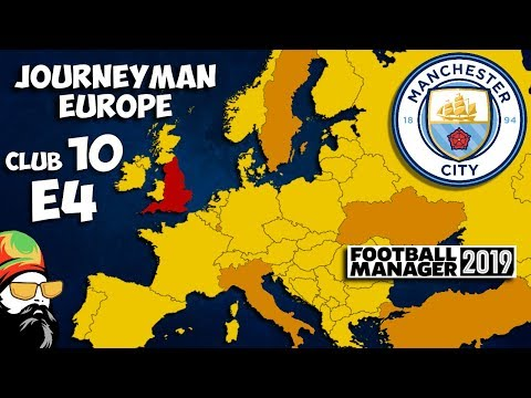 FM19 Journeyman - C10 EP4 - Man City England - A Football Manager 2019 Story