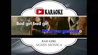 Lagu Karaoke AGNES MONICA - BAD GIRL (POP INDONESIA) | Official Karaoke Musik Video