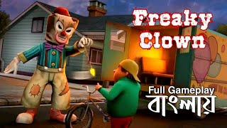 Freaky Clown Town Mystery Full Gameplay In Bengali This Game Reminds Me Of  Ce Scream Game
