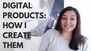 How I Create My Digital Products