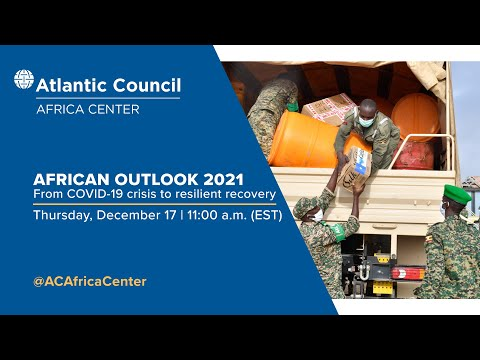 African outlook 2021: From COVID-19 crisis to resilient recovery