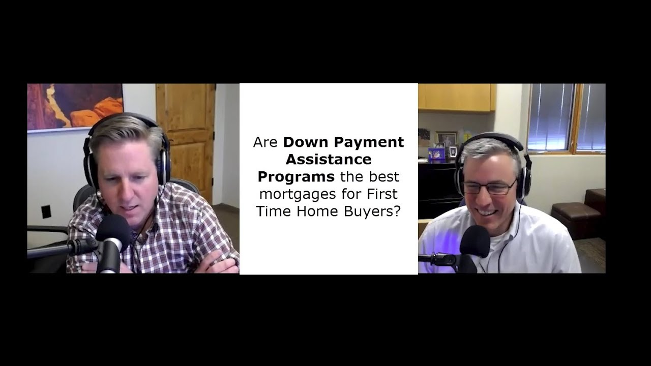 Episode 3: Are Down Payment Assistance Programs the best