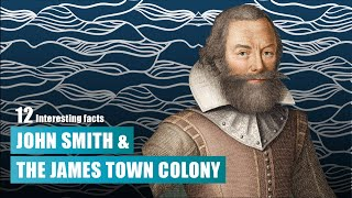 Download 12 Interesting Facts about John Smith and Jamestown
