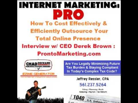 How To Effectively & Efficiently Outsource Total Online Presence : Internet Marketing : PRO