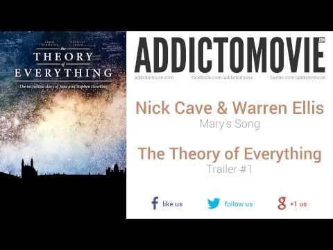 The Theory of Everything - Trailer #1 Music #2 (Nick Cave & Warren Ellis - Mary's Song)