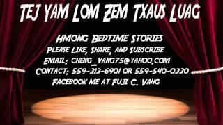 Tej Yam Lom Zem Txaus Luag