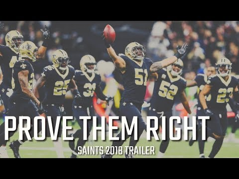 New Orleans Saints 2018 Hype Trailer Prove Them Right Youtube