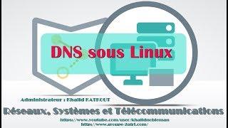 DNS sous Linux (KHALID KATKOUT)
