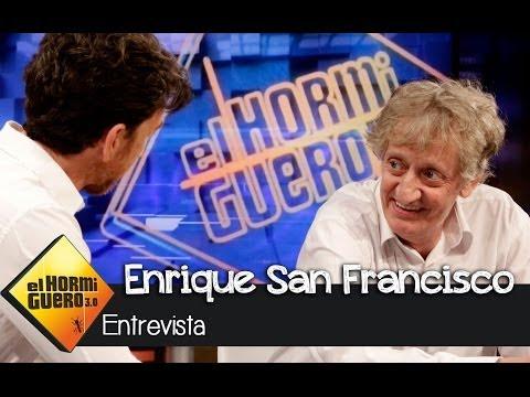 El Hormiguero 3.0 - Enrique San Francisco: