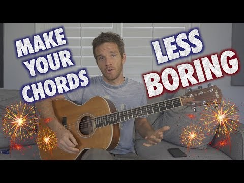 How to Make Your Guitar Chords Less Boring
