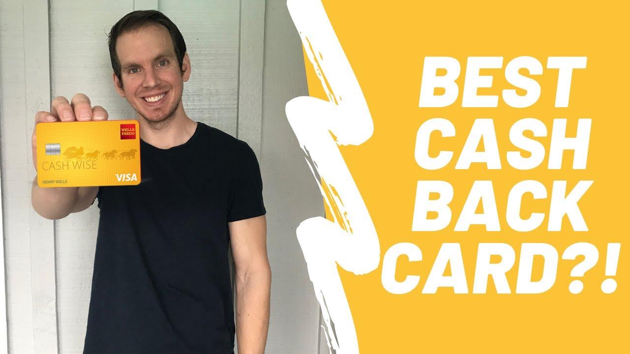 Wells Fargo Cash Wise Card Review 8 Best Cash Back Credit Card?!