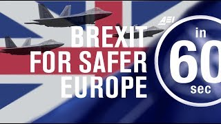 """Brexit: Why """"Vote Leave"""" will make Europe safer   IN 60 SECONDS"""