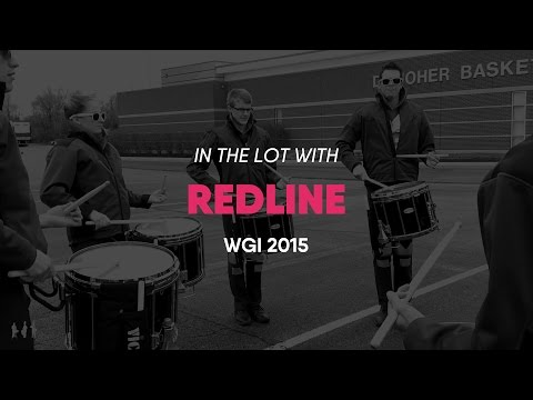 IN THE LOT WITH - REDLINE - WGI 2015