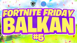 Fortnite Friday Balkan #5 (GALLASANDALLA & gamnify.rs) + GIVEAWAYOVI :D