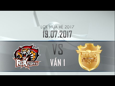 [19.07.2017] Tigers vs Ever8 [LCK Hè 2017][Ván 1]
