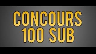 [OUVERT] CONCOURS 100 ABONNES !