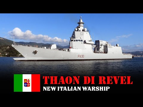 Thaon di Revel-class Offshore Patrol Vessel - New Strength Of The Italian Navy
