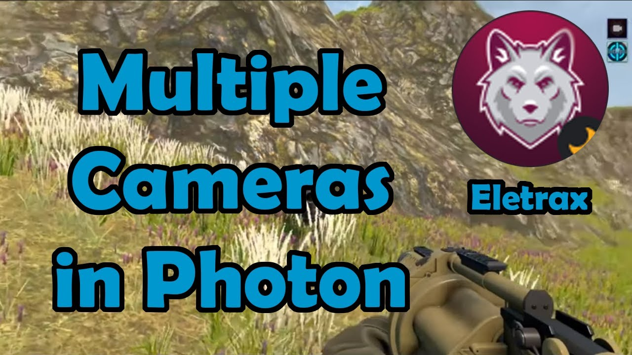 Multiple Camera in your Unity Photon Multiplayer Games ft Eletrax